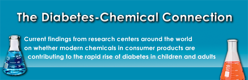 Chemicals Suspected of Causing Diabetes